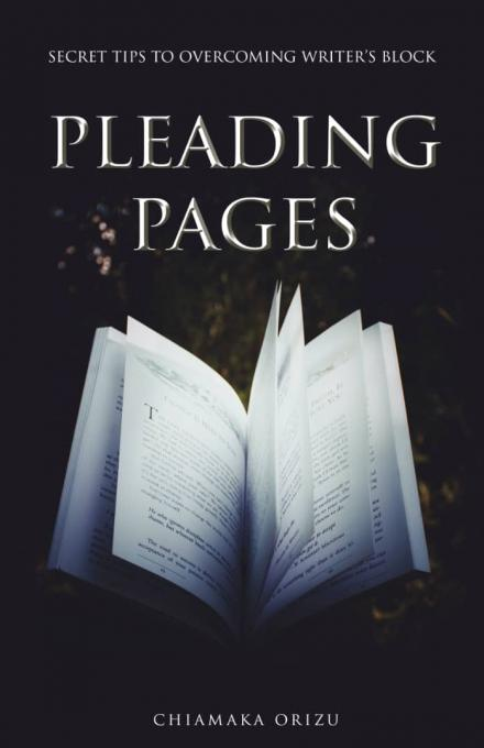 Pleading Pages - Secret Tips To Overcoming Writer's Block :- Pages: 36, Dimension: 6x9inche...
